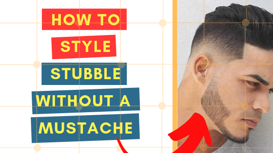 How To Style The Perfect Stubble Without A Mustache