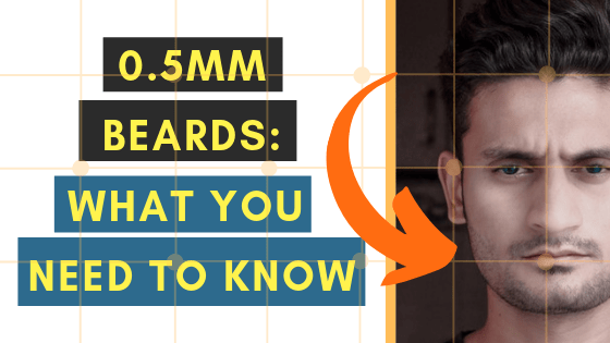 0.5mm beard guide - exactly what you need to know