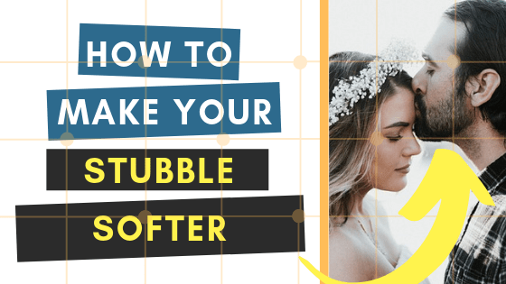 the complete guide on how to make stubble softer