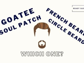 Goatee Vs Circle Beard Vs French Beard Vs Soul Patch