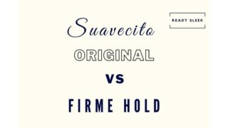 Suavecito Pomade: Original Vs Firme Hold
