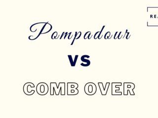 pompadour vs comb over featured image